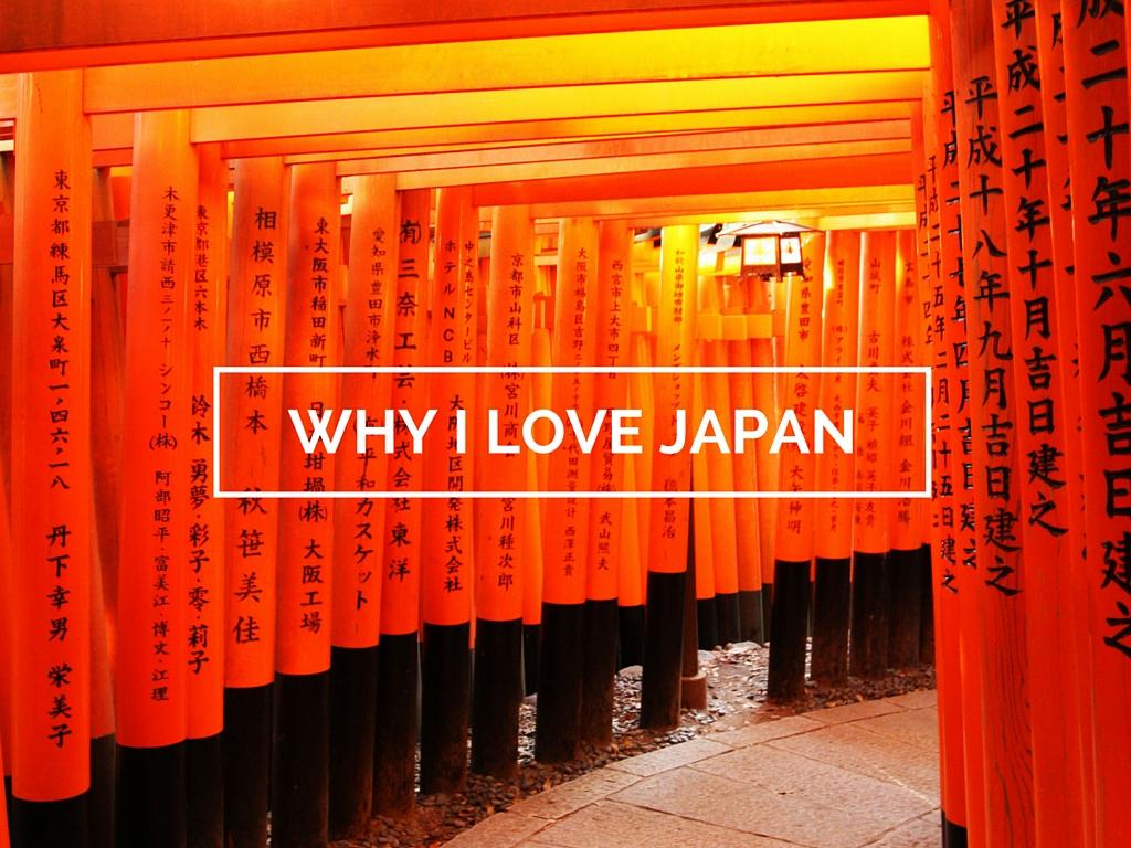 Why I Love Japan